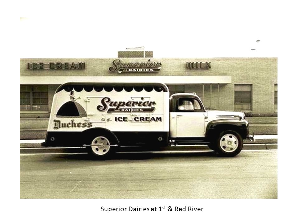 Superior Dairies at 1 st & Red River