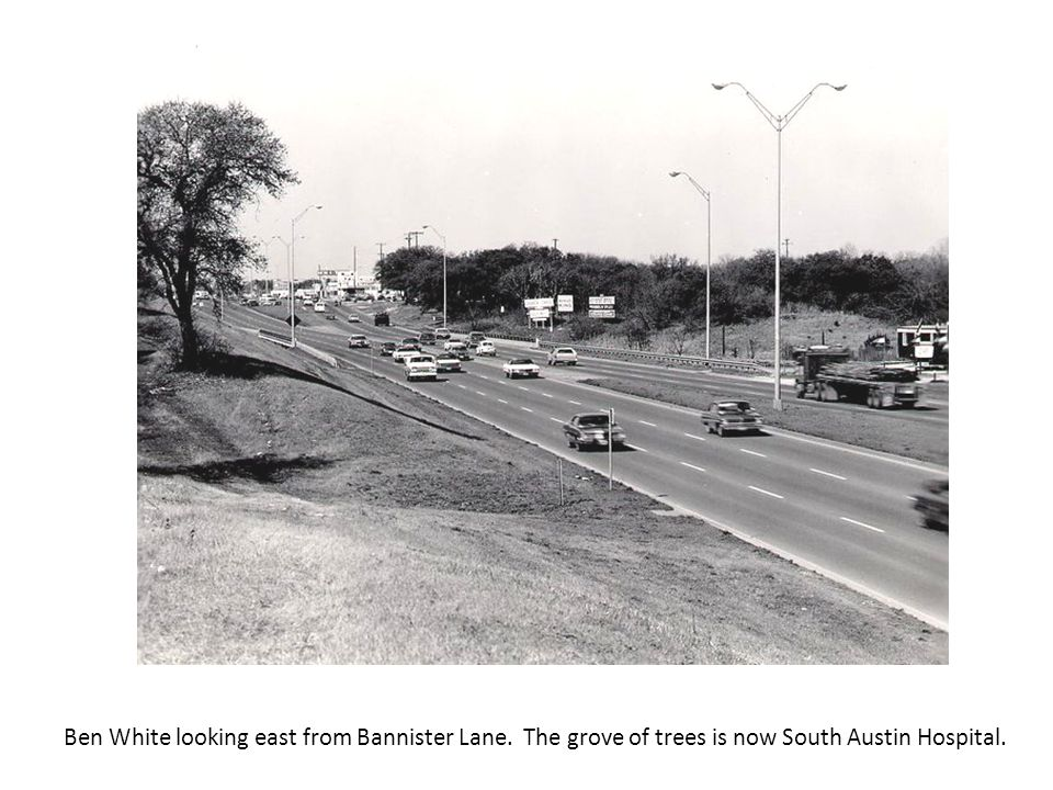 Ben White looking east from Bannister Lane. The grove of trees is now South Austin Hospital.