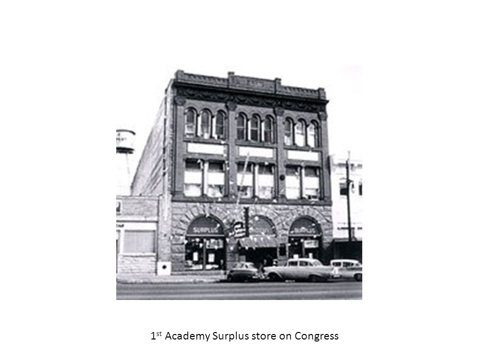 1 st Academy Surplus store on Congress