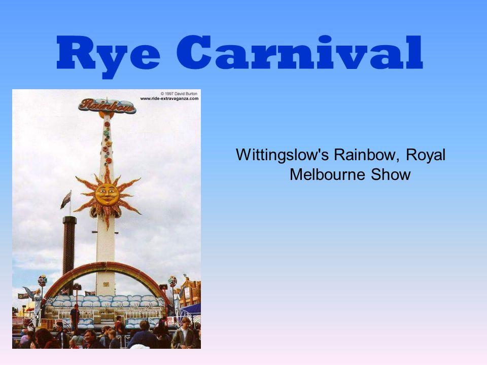 Rye Carnival Wittingslow's Rainbow, Royal Melbourne Show