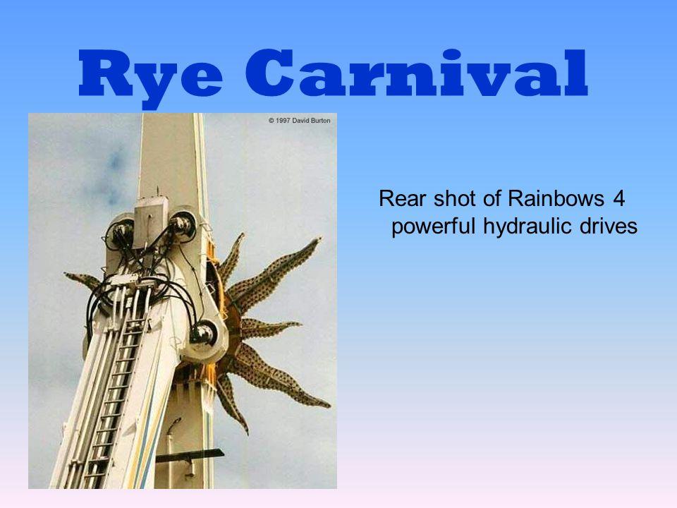 Rye Carnival Rear shot of Rainbows 4 powerful hydraulic drives