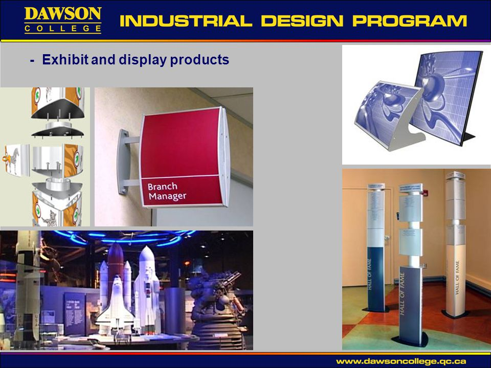 - Exhibit and display products