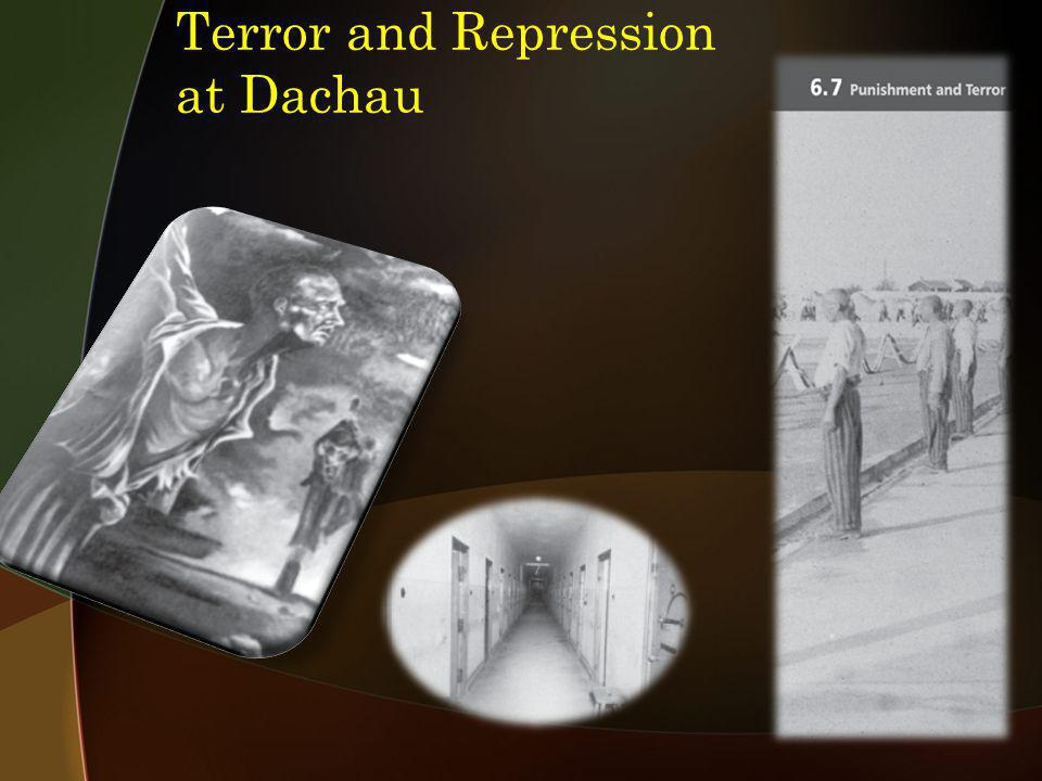 Terror and Repression at Dachau