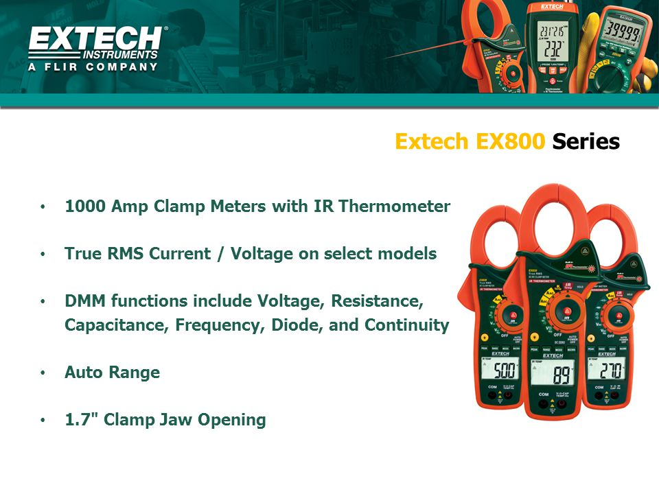 Extech EX800 Series 1000 Amp Clamp Meters with IR Thermometer True RMS Current / Voltage on select models DMM functions include Voltage, Resistance, C