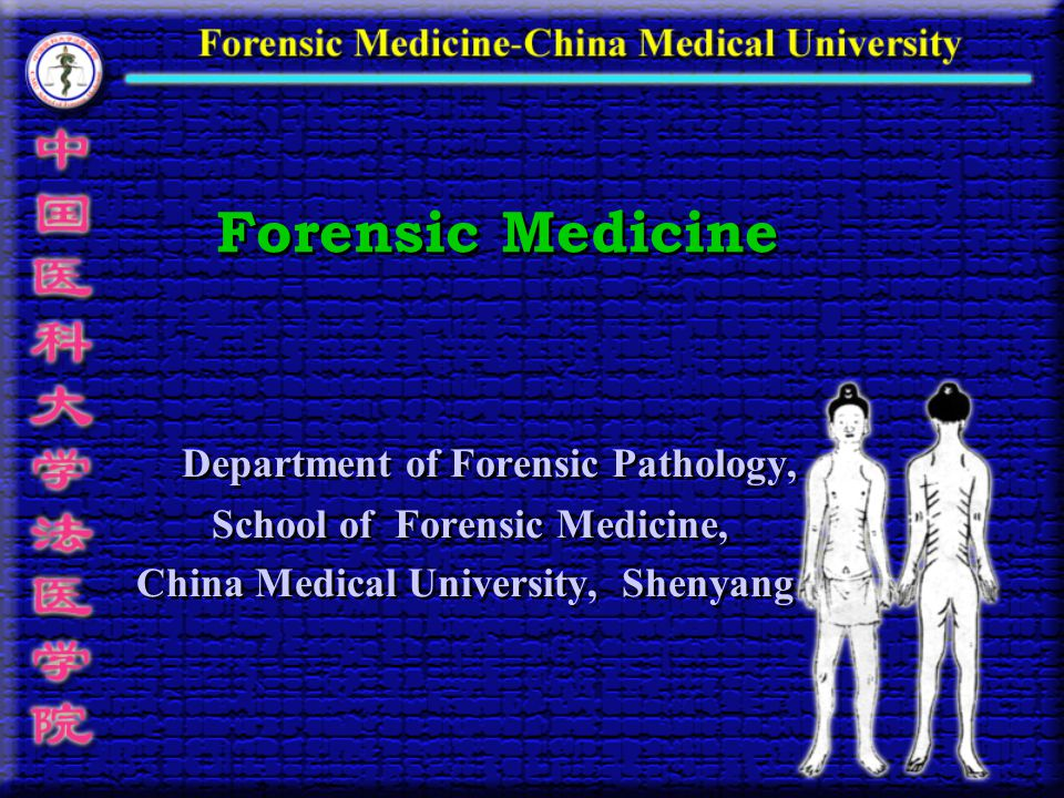 Forensic Medicine Department of Forensic Pathology, School of Forensic Medicine, China Medical University, Shenyang Department of Forensic Pathology,