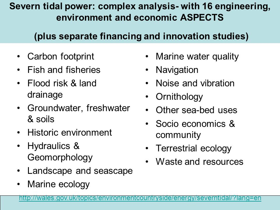 Severn tidal power: complex analysis- with 16 engineering, environment and economic ASPECTS (plus separate financing and innovation studies) Carbon fo