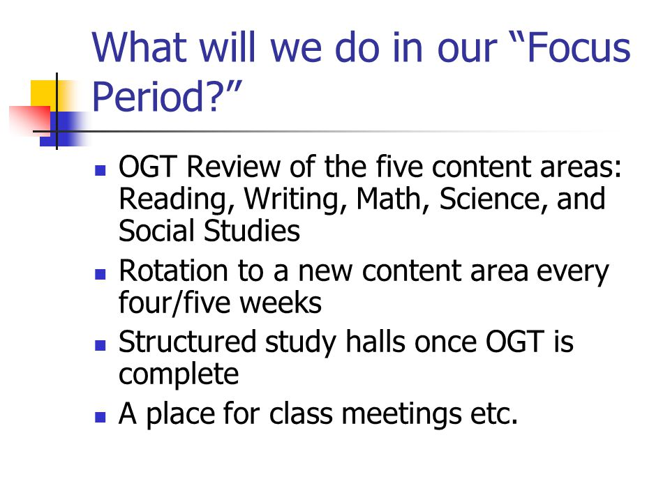 What will we do in our Focus Period.