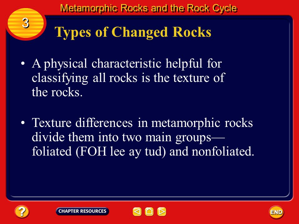 Metamorphic Rocks Metamorphic Rocks and the Rock Cycle 3 3 Granite can change to gneiss. The sedimentary rock sandstone can become quartzite, and lime
