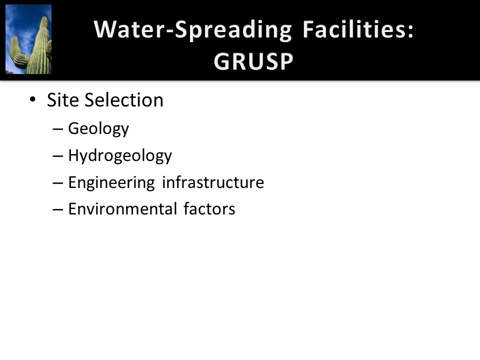 Site Selection – Geology – Hydrogeology – Engineering infrastructure – Environmental factors