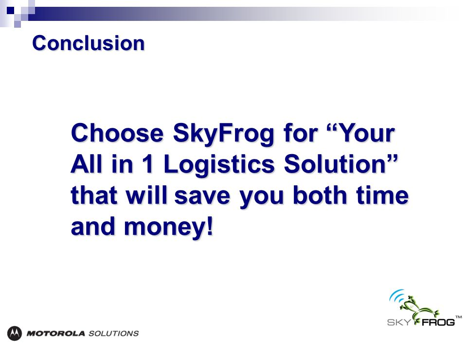 Choose SkyFrog for Your All in 1 Logistics Solution that will save you both time and money.