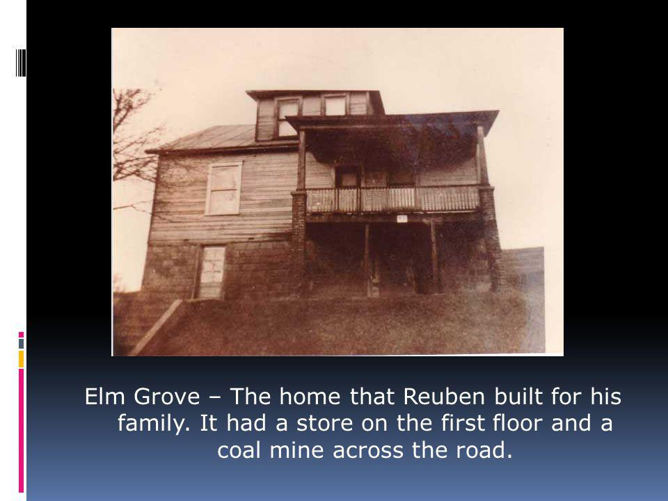 Stella C Nelda C Cecelia C Reuben C Elm Grove – The home that Reuben built for his family.