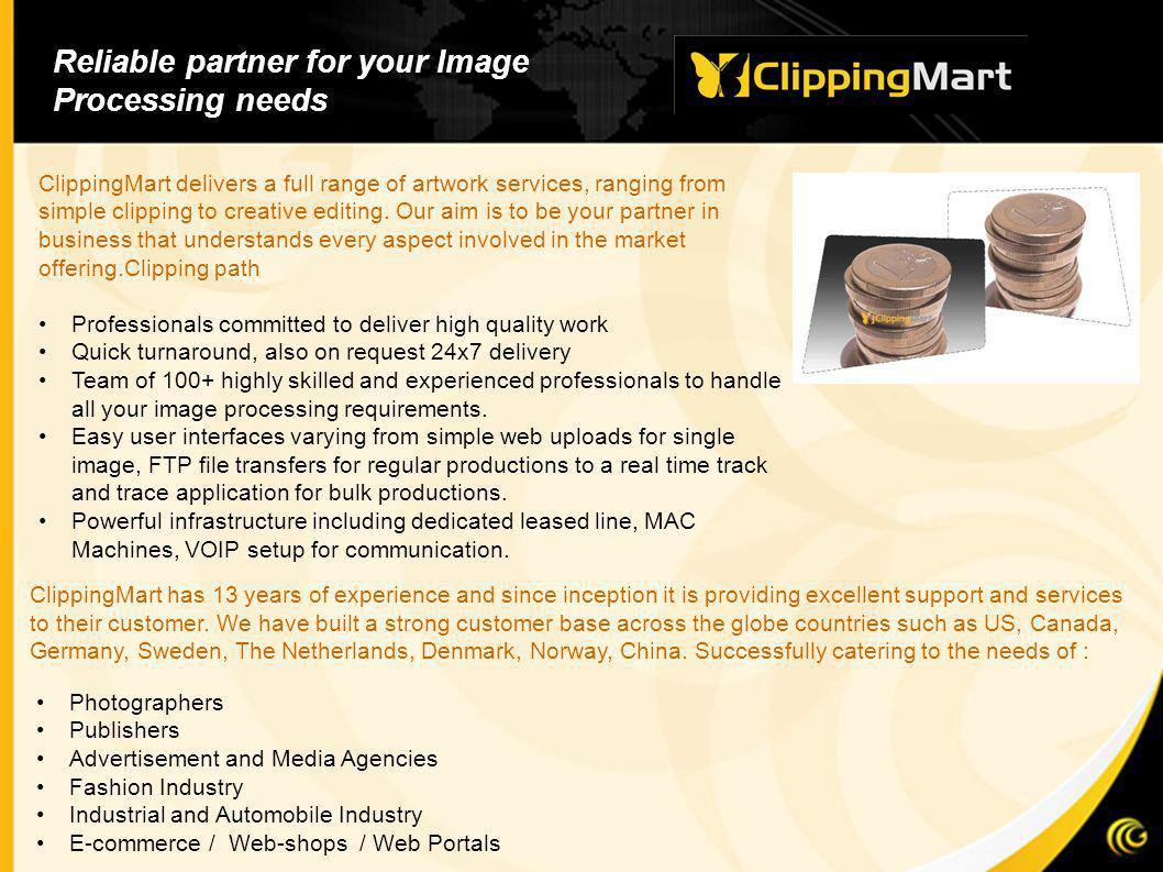 ClippingMart delivers a full range of artwork services, ranging from simple clipping to creative editing.
