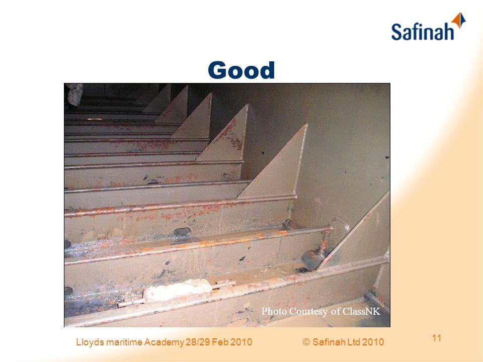 Good Photo Courtesy of ClassNK 11 Lloyds maritime Academy 28/29 Feb 2010 © Safinah Ltd 2010