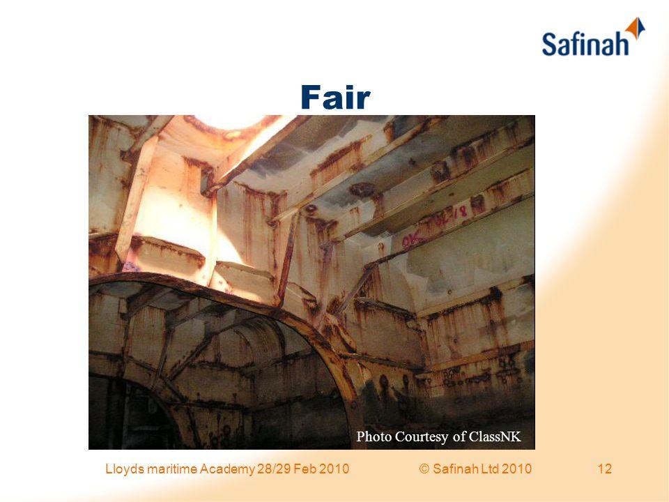 Fair Photo Courtesy of ClassNK 12Lloyds maritime Academy 28/29 Feb 2010 © Safinah Ltd 2010