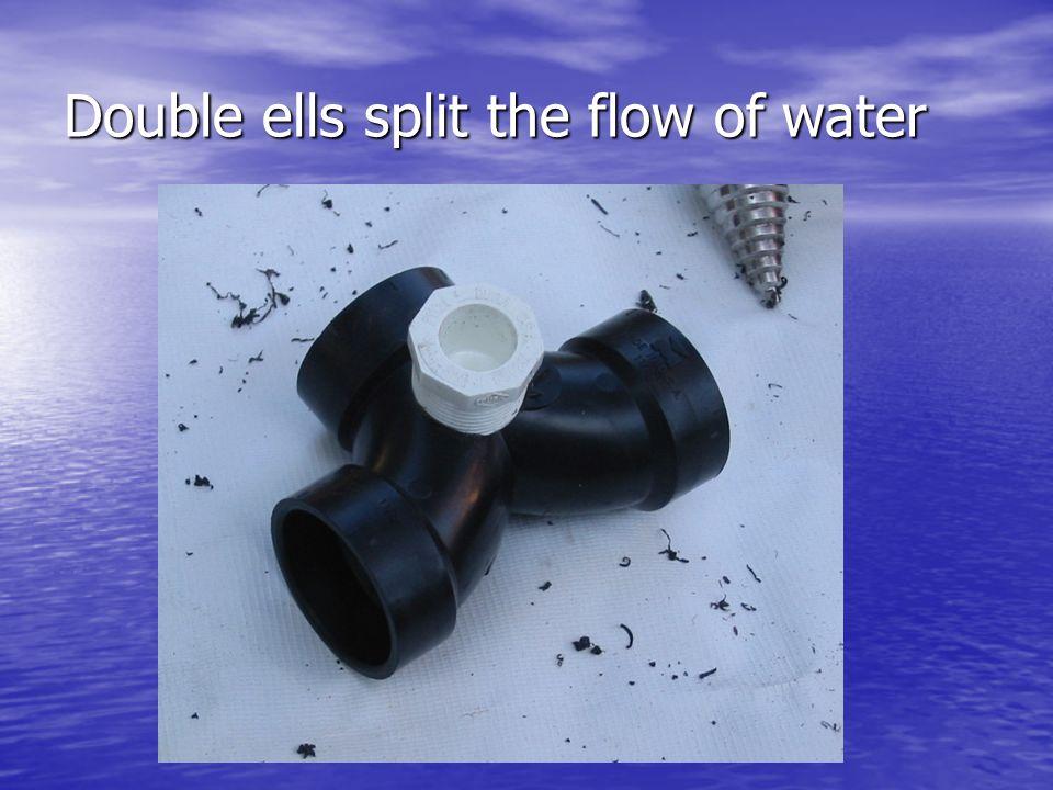 Double ells split the flow of water