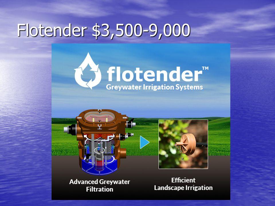 Flotender $3,500-9,000