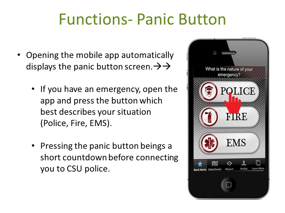 Functions- Panic Button Opening the mobile app automatically displays the panic button screen.