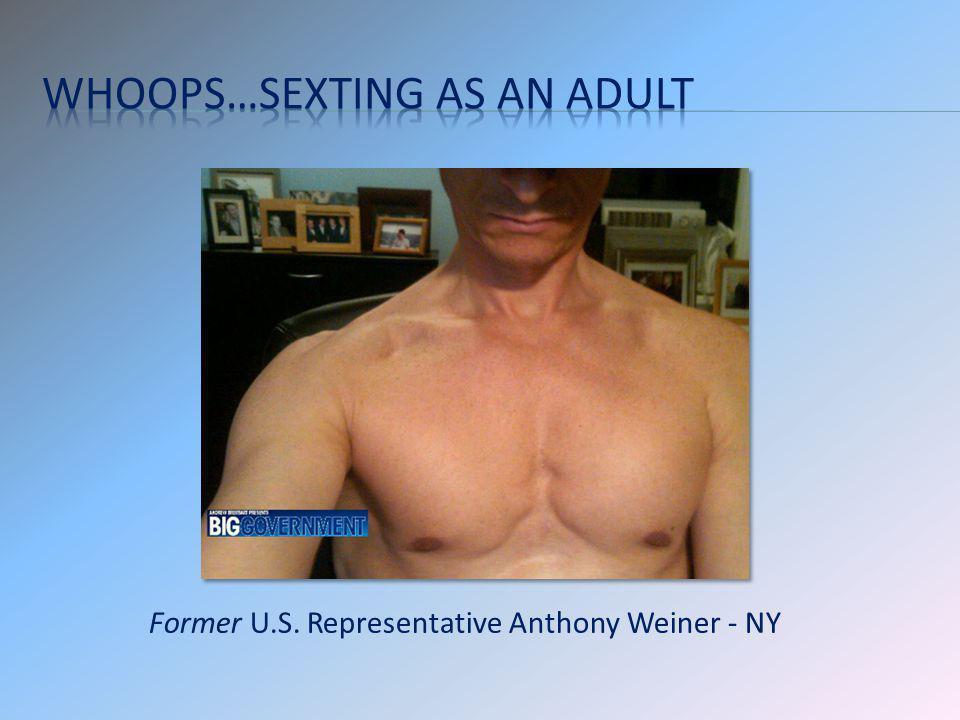 Former U.S. Representative Anthony Weiner - NY