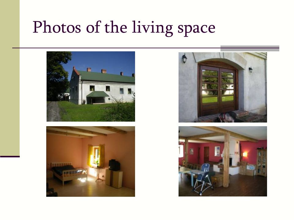 Photos of the living space