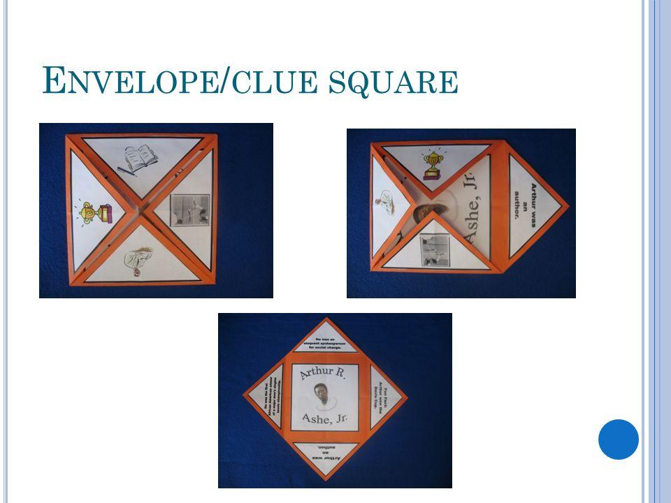 E NVELOPE / CLUE SQUARE