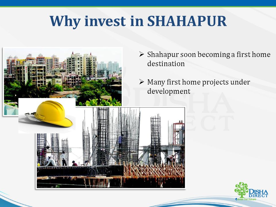 Shahapur soon becoming a first home destination Many first home projects under development Why invest in SHAHAPUR