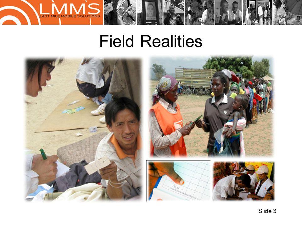 Field Realities Slide 3