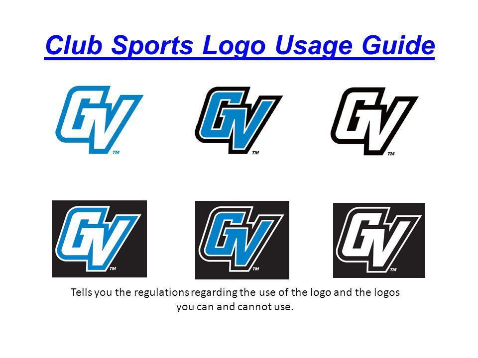 Tells you the regulations regarding the use of the logo and the logos you can and cannot use.