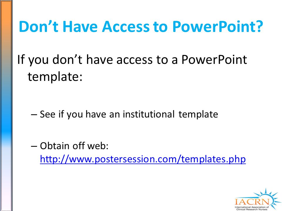 Dont Have Access to PowerPoint.