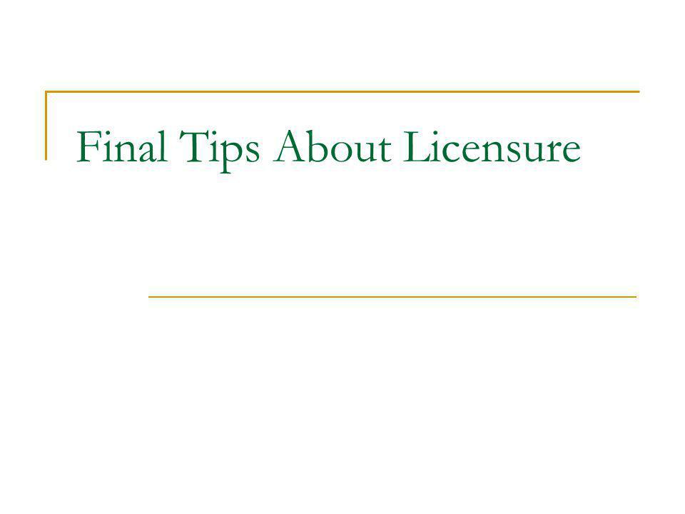 Final Tips About Licensure