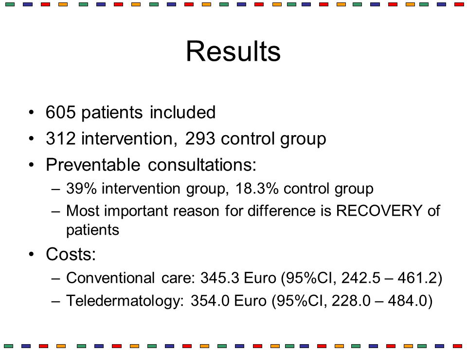 Results 605 patients included 312 intervention, 293 control group Preventable consultations: –39% intervention group, 18.3% control group –Most import
