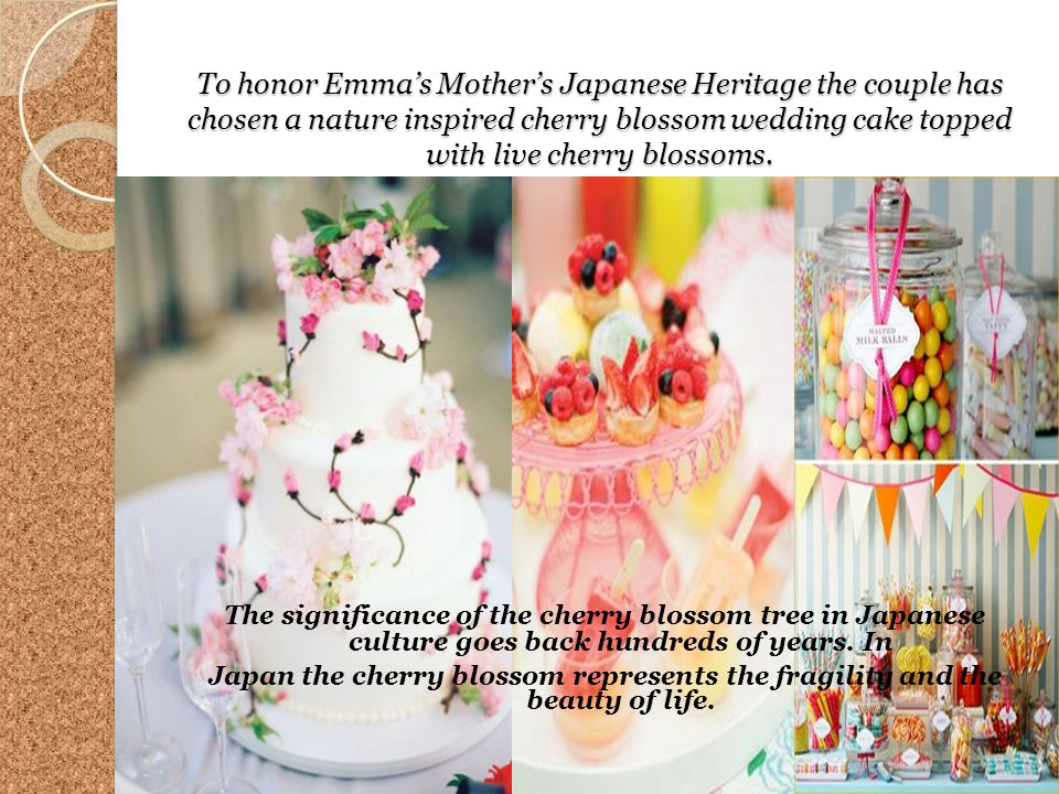 To honor Emmas Mothers Japanese Heritage the couple has chosen a nature inspired cherry blossom wedding cake topped with live cherry blossoms. The sig