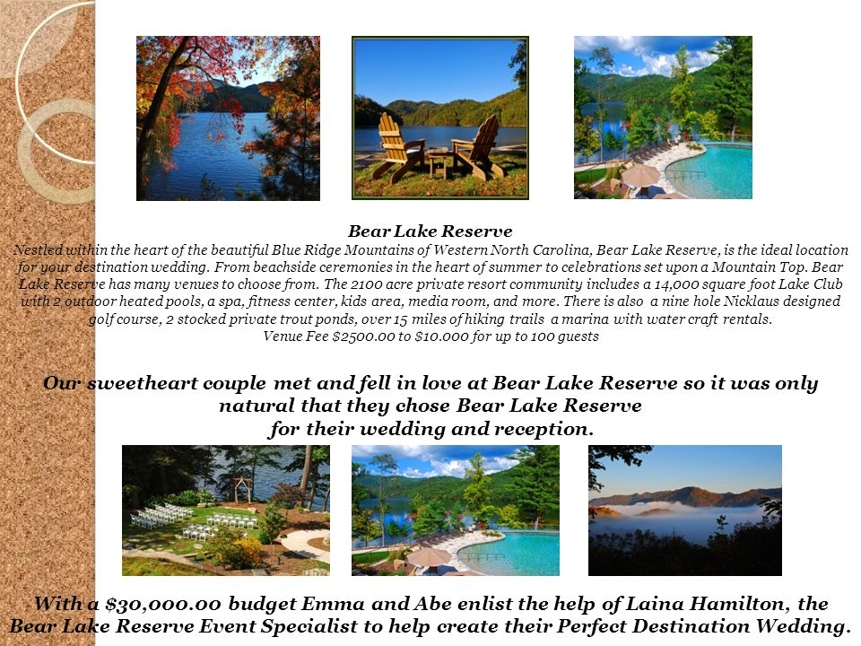 Bear Lake Reserve Nestled within the heart of the beautiful Blue Ridge Mountains of Western North Carolina, Bear Lake Reserve, is the ideal location f
