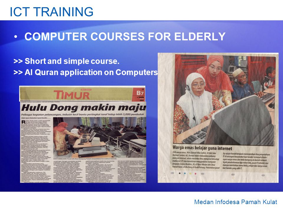ICT TRAINING COMPUTER COURSES FOR ELDERLY >> Short and simple course. >> Al Quran application on Computers Medan Infodesa Pamah Kulat