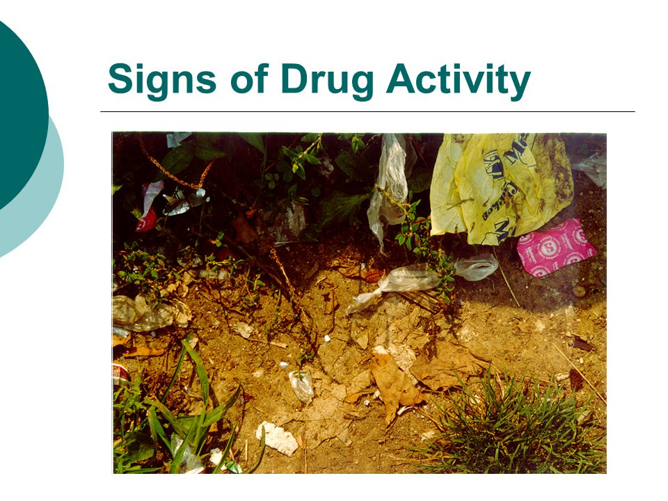 Signs of Drug Activity