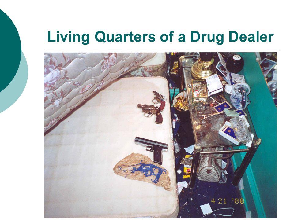 Living Quarters of a Drug Dealer