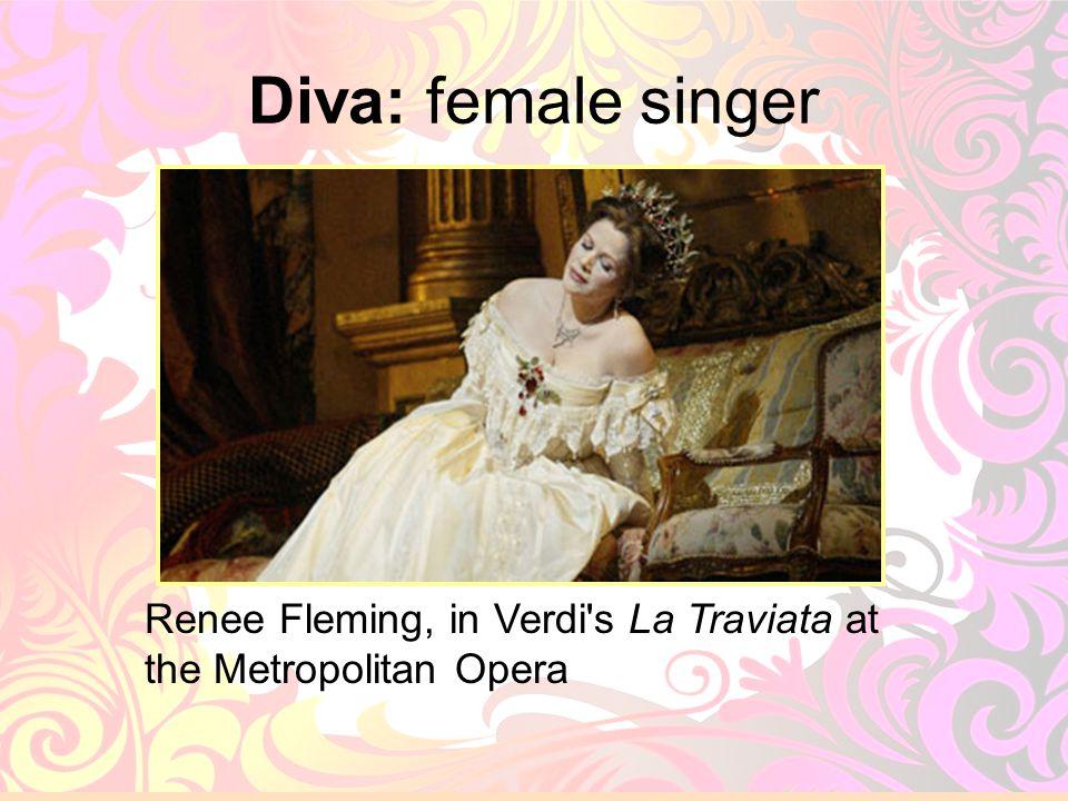 10 Diva: female singer Renee Fleming, in Verdi's La Traviata at the Metropolitan Opera
