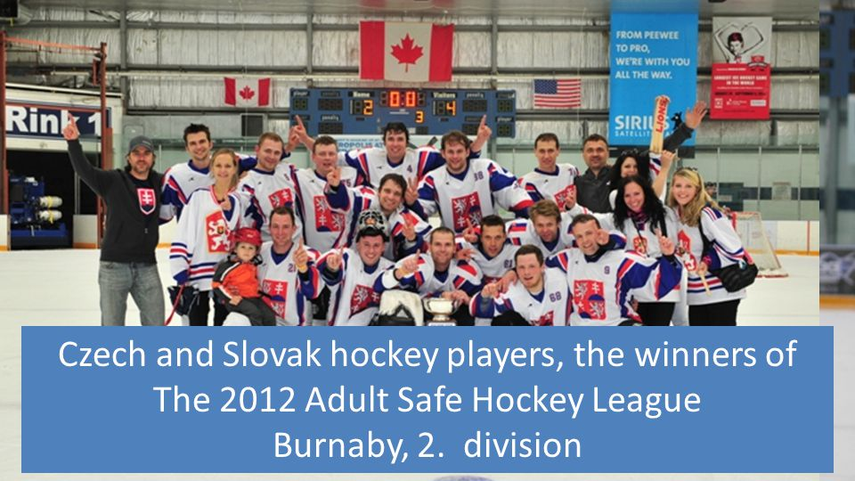 Czech and Slovak hockey players, the winners of The 2012 Adult Safe Hockey League Burnaby, 2. division