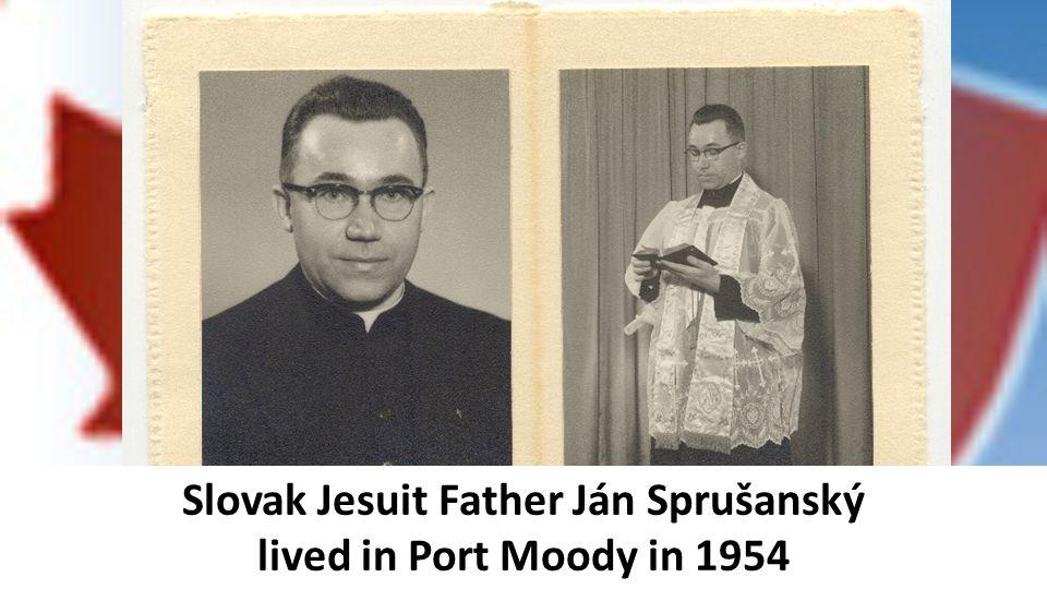 Slovak Jesuit Father Ján Sprušanský lived in Port Moody in 1954