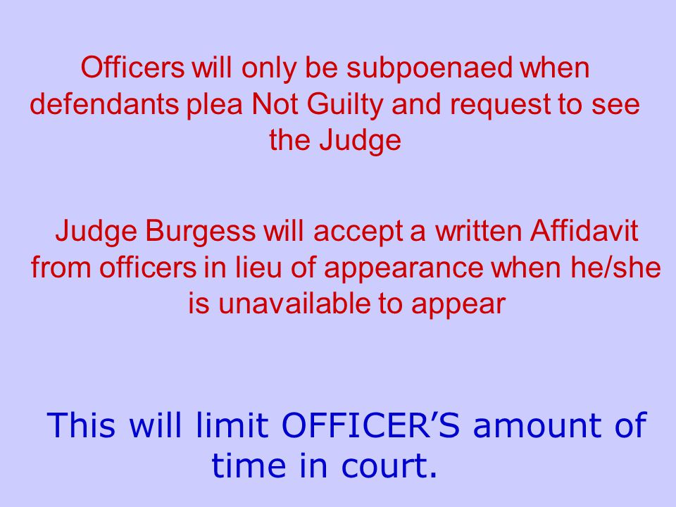 Judge Burgess, in conjunction with the Clerks Office, has implemented a new procedure for defendants to contest citations.