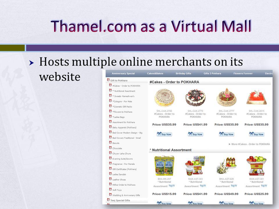 Hosts multiple online merchants on its website