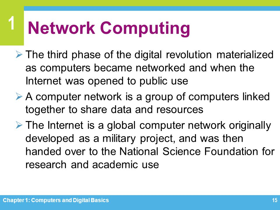 1 Network Computing The third phase of the digital revolution materialized as computers became networked and when the Internet was opened to public us