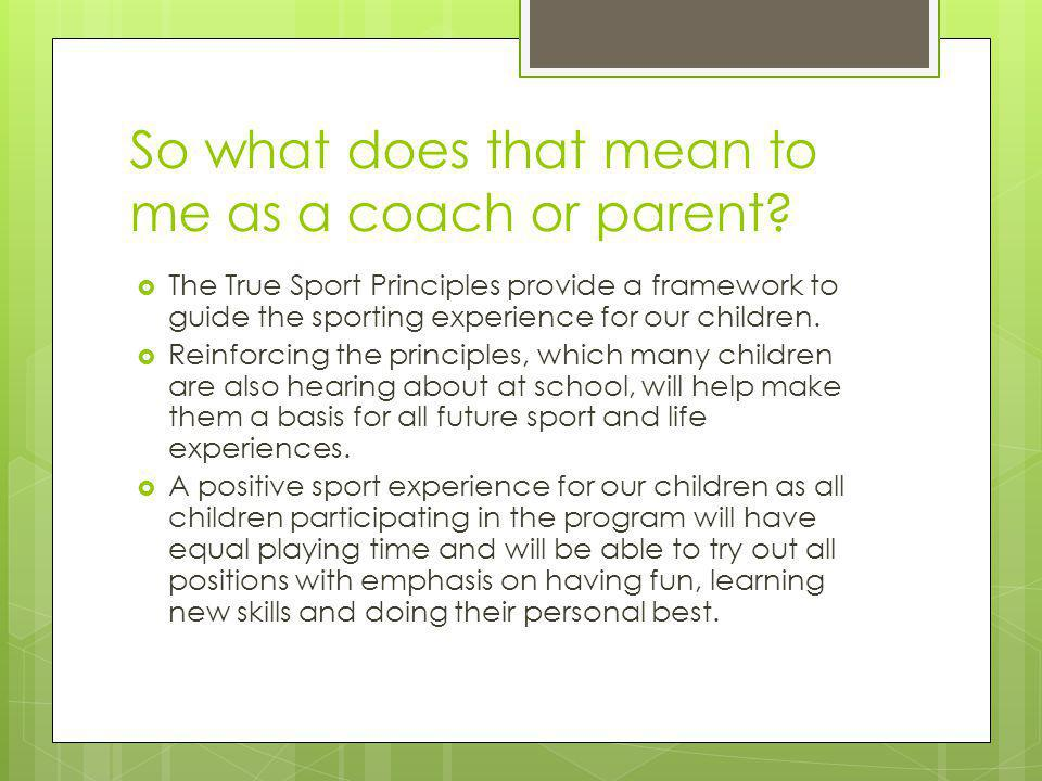 So what does that mean to me as a coach or parent.