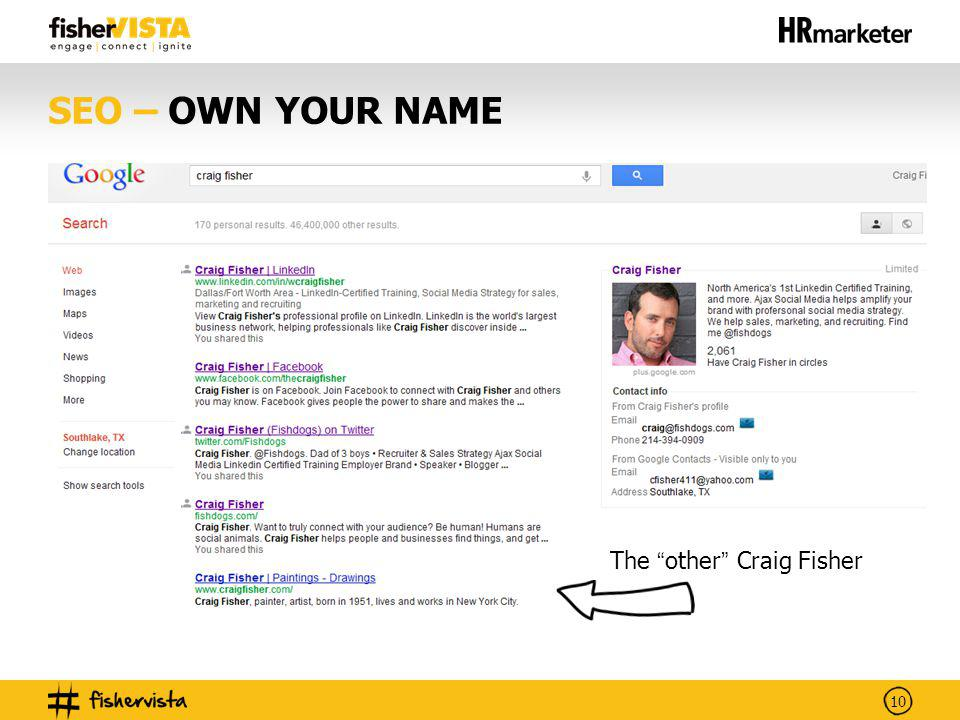 10 SEO – OWN YOUR NAME The other Craig Fisher