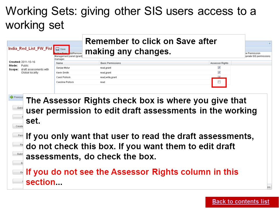 IUCN (International Union for Conservation of Nature) SIS self-teach guide. Version 1.1 (27 th July 2012) Working Sets: giving other SIS users access