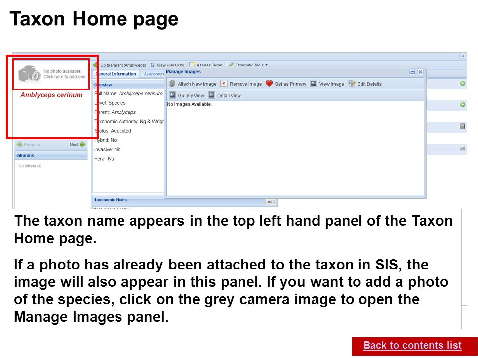 IUCN (International Union for Conservation of Nature) SIS self-teach guide. Version 1.1 (27 th July 2012) Taxon Home page Back to contents list The ta