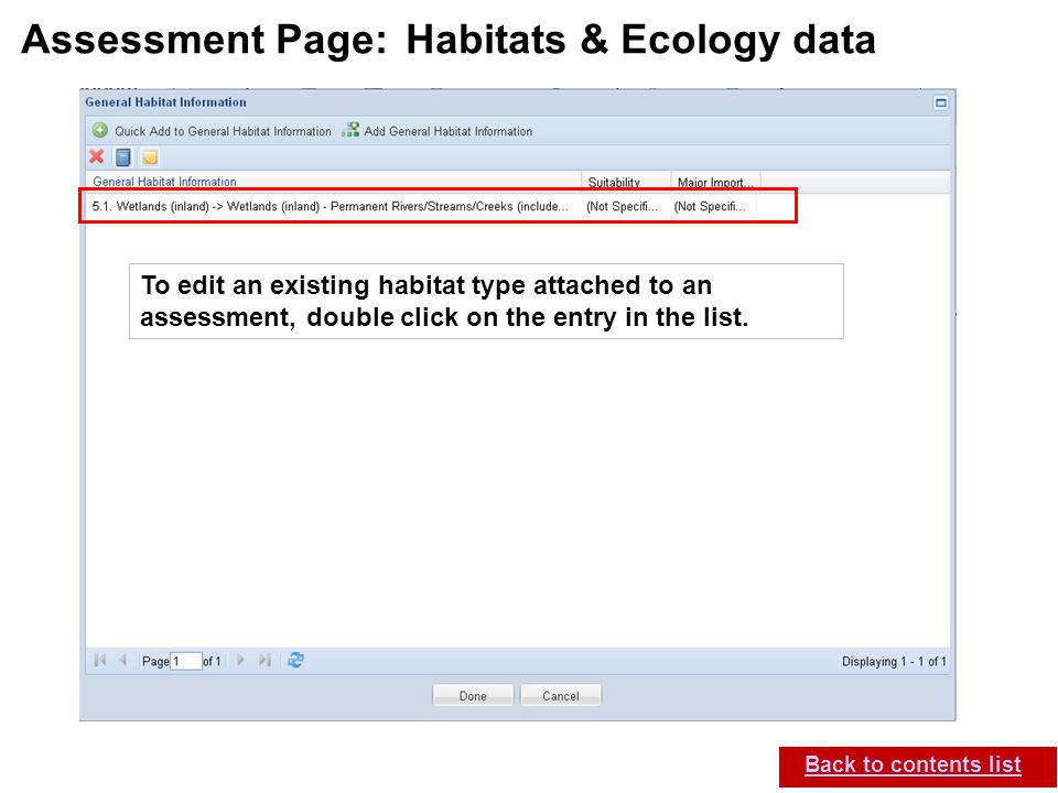 IUCN (International Union for Conservation of Nature) SIS self-teach guide. Version 1.1 (27 th July 2012) Assessment Page: Habitats & Ecology data Bac