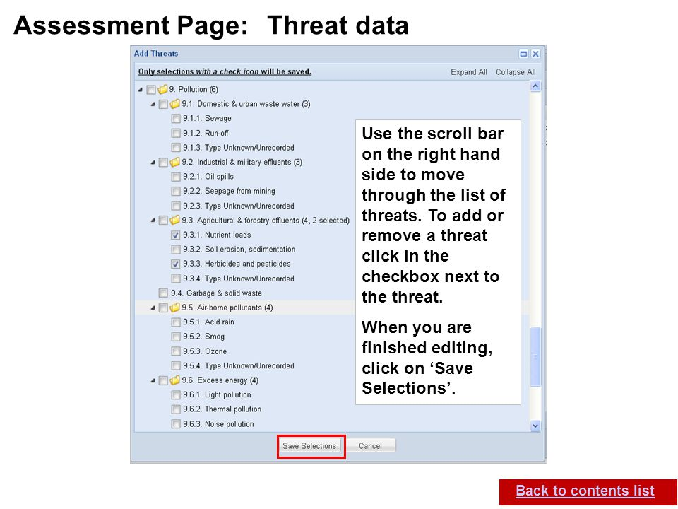 IUCN (International Union for Conservation of Nature) SIS self-teach guide. Version 1.1 (27 th July 2012) Assessment Page: Threat data Back to content