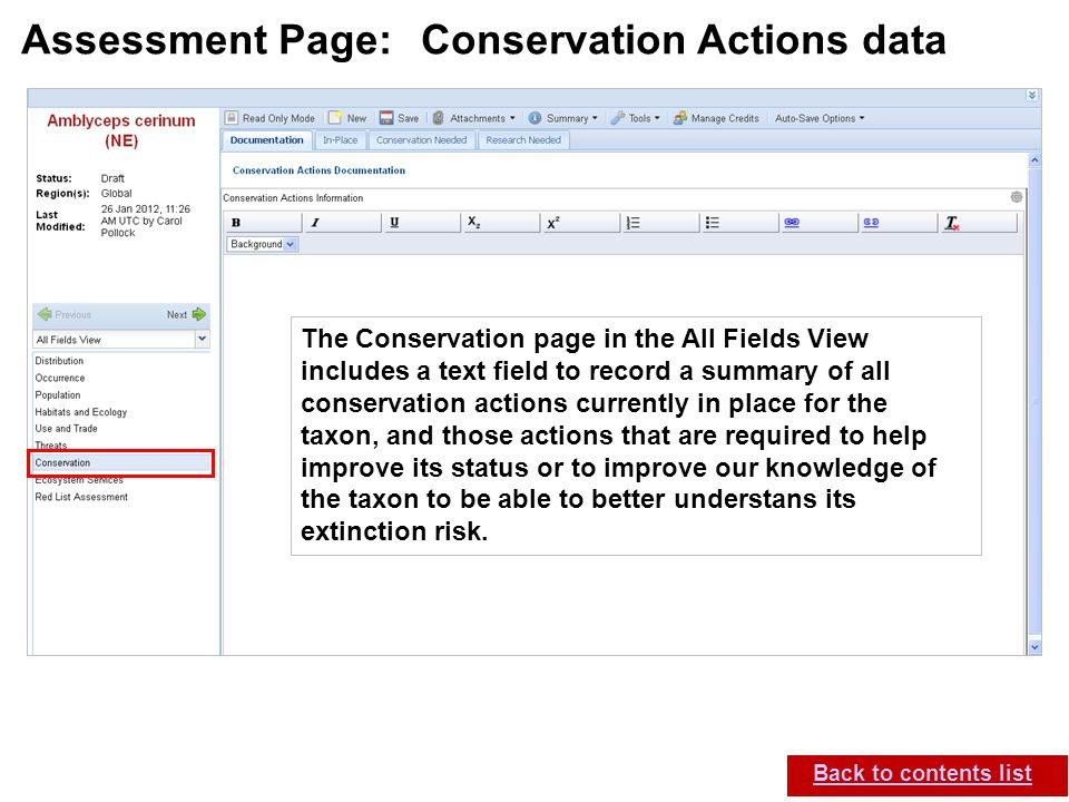 IUCN (International Union for Conservation of Nature) SIS self-teach guide. Version 1.1 (27 th July 2012) Assessment Page: Conservation Actions data B