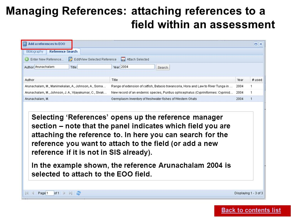 IUCN (International Union for Conservation of Nature) SIS self-teach guide. Version 1.1 (27 th July 2012) Managing References: attaching references to