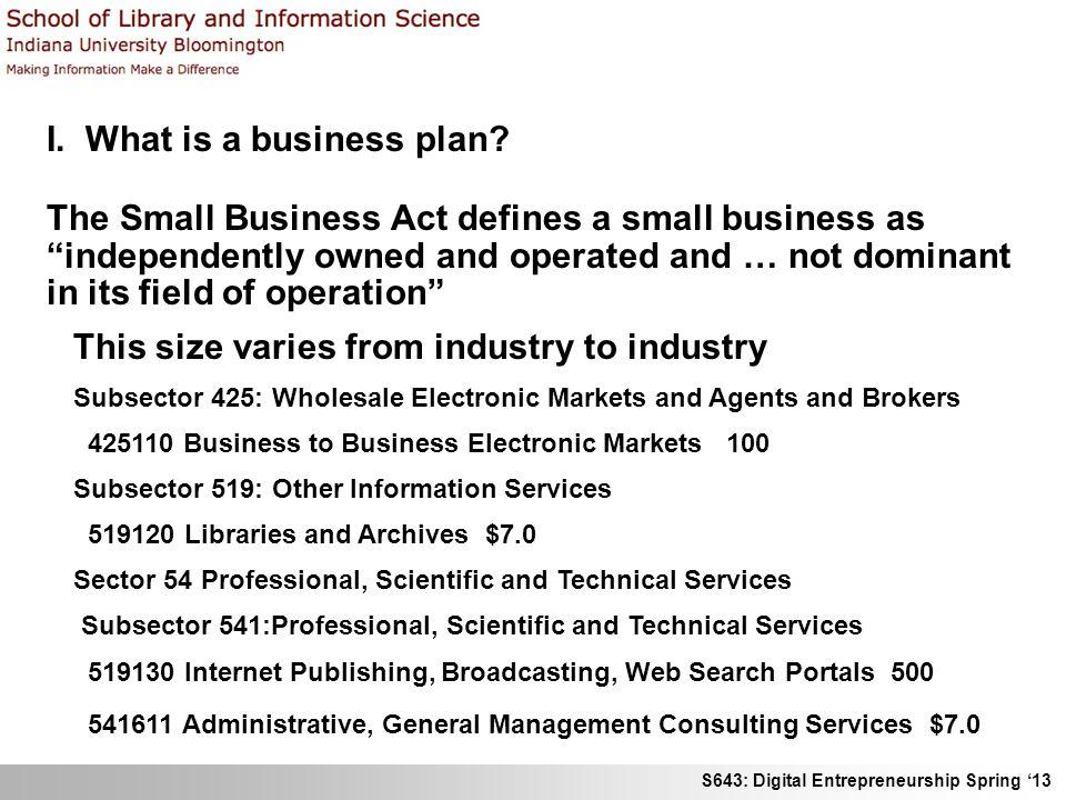 S643: Digital Entrepreneurship Spring 13 Developing a business plan I.